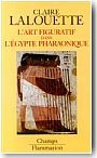 L'Art figuratif de l'Egypte pharaonique